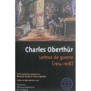 Lettres de guerre (1914-1918) - Charles Oberthür