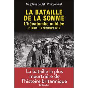 La bataille de la Somme - L'hécatombe oubliée, 1er juillet - 18 novembre 1916