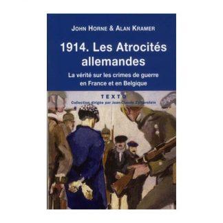 1914 Les atrocités allemandes