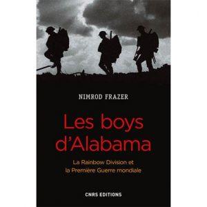 Les boys d'Alabama - La Rainbow Division et la Première Guerre Mondiale