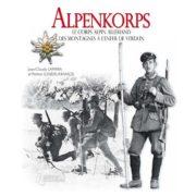 Alpenkorps - Le corps alpin allemand : des montagnes à l'enfer de Verdun