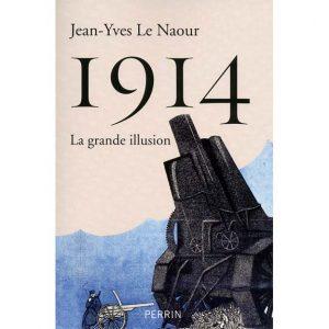 1914 - La grande illusion