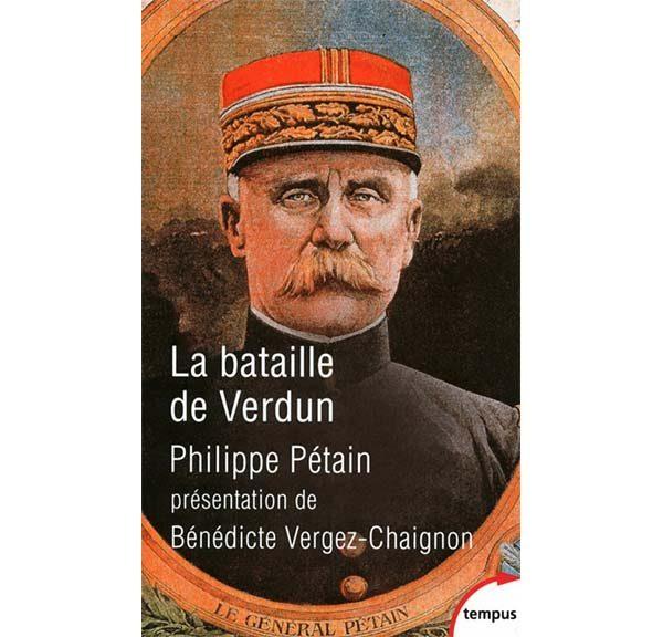 La bataille de Verdun - Philippe Pétain
