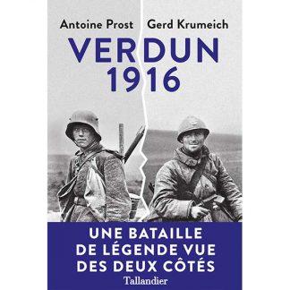 Verdun 1916 - Une bataille de légende vue des deux côtés