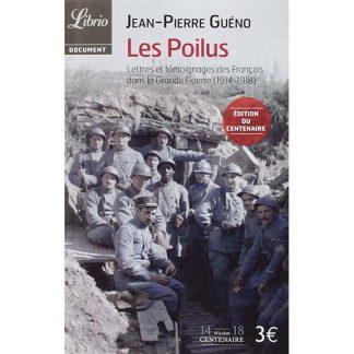 Les Poilus - Jean-Pierre Guéno