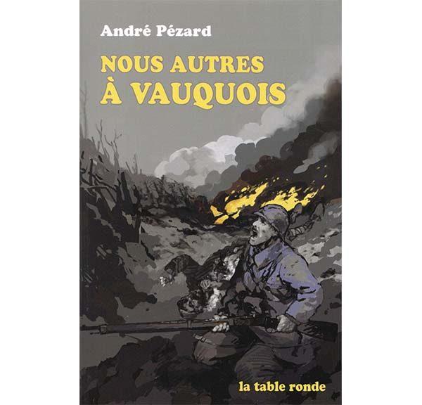 Nous autres à Vauquois - André Pézard