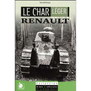 Le char léger Renault - Yves Buffetaut