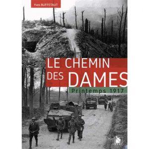 Le chemin des dames - Printemps 1917 - Yves Buffetaut