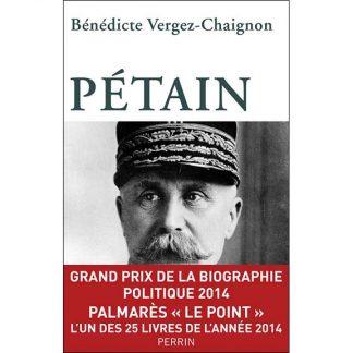 Pétain - Bénédicte Vergez-Chaignon