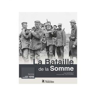 La bataille de la Somme - Juillet-Novembre 1916 - Yves Buffetaut