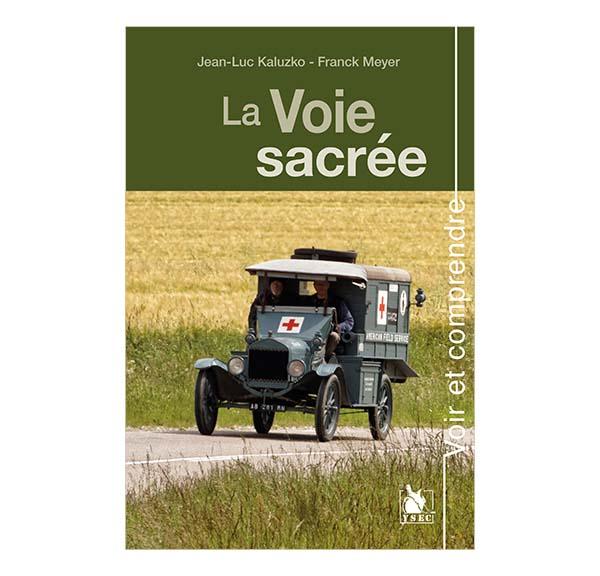 La voie sacrée - Jean-Luc Kaluzko et Franck Meyer
