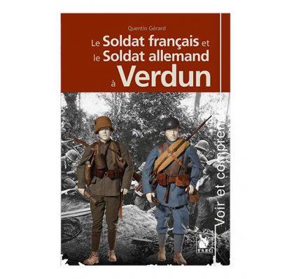 Le soldat français et le soldat allemand à Verdun - Quentin Gérard