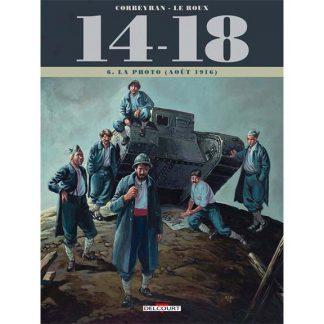 14-18 - Tome 06 - La photo (août 1916) - Corbeyran & Leroux