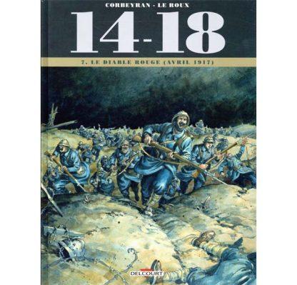 14-18 - Tome 07 - Le Diable rouge (avril 1917) - Corbeyran & Leroux