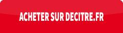 Acheter ce livre sur le site Decitre.fr