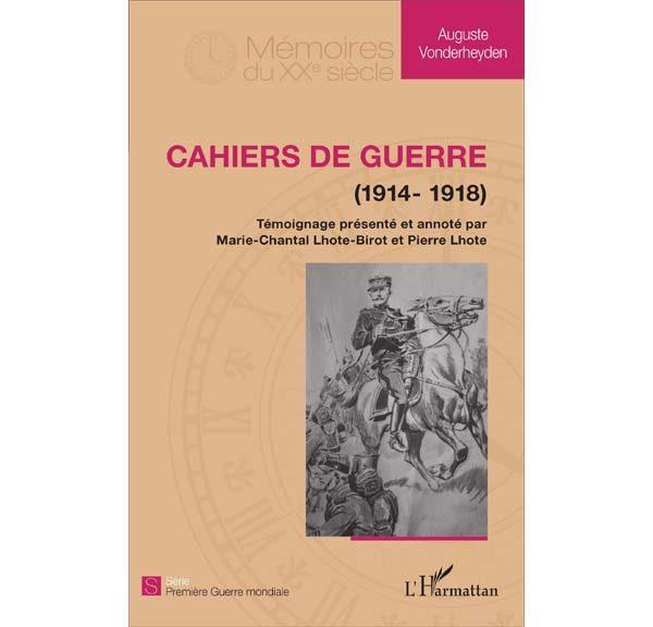 Auguste Vonderheyden - Cahiers de guerre, 1914-1918