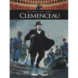 Clémenceau - Renaud Dély, Stefano Carloni, Christophe Regnault, Jean Guarrigue