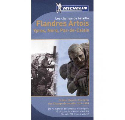 Guide Michelin des champs de bataille 1914-1918 - Flandres, Artois, Ypres, Nord, Pas-de-Calais