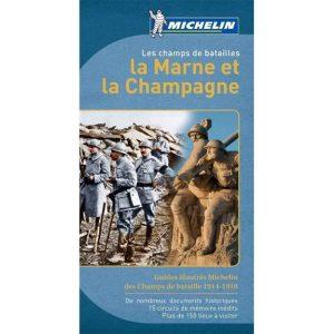 Guide Michelin des champs de bataille 1914-1918 - La Marne et la Champagne