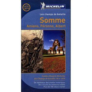 Guide Michelin des champs de bataille 1914-1918 - Somme, Amiens, Péronne, Albert 1916