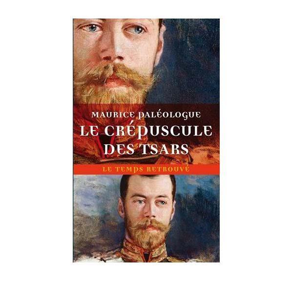Maurice Paléologue - Le crépuscule des tsars