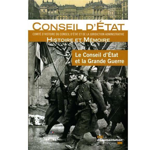 Le Conseil d'Etat et la Grande guerre