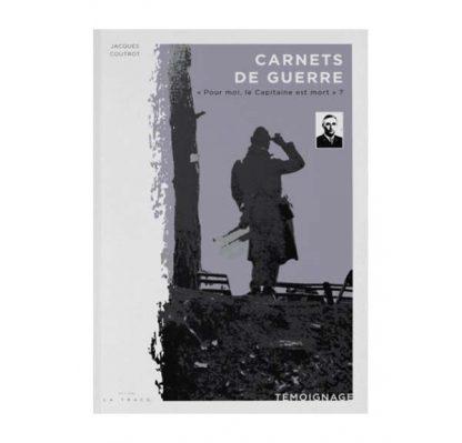 Carnets de guerre par Jacques Coutrot