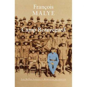 Camp Beauregard par François Malye