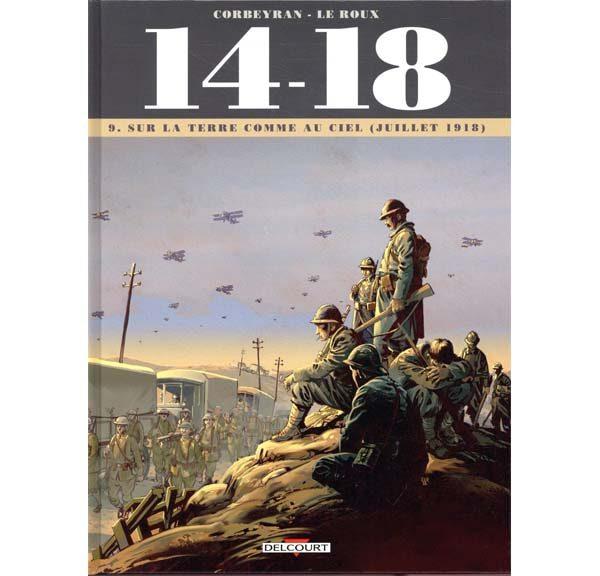 BD 14-18 - Tome 9 : Sur la terre comme au ciel (juillet 1918) par Eric Corbeyran, Etienne Le Roux