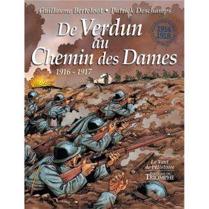 BD - De Verdun au Chemin des Dames, 1916-1917 pat Guillaume Berteloot et Patrick Deschamps