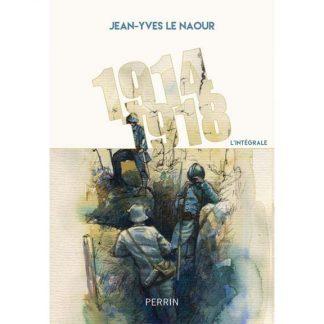1914-1918 - L'intégrale par Jean-Yves Le Naour