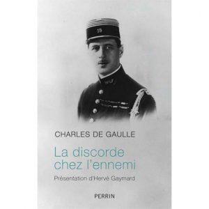 La discorde chez l'ennemi - Charles de Gaulle - Présenté par Hervé Gaymard