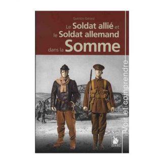 Le soldat allié et le soldat allemand dans la Somme par Quentin Gérard