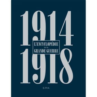 1914-1918 - Encyclopédie de la Grande Guerre