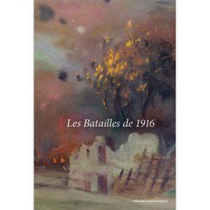Les batailles de 1916