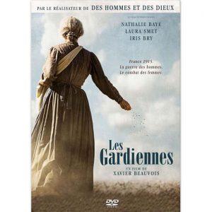 DVD - Les Gardiennes réalisé par Xavier Beauvois