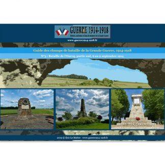 La bataille de l'Ourcq, partie Sud, du 6 au 9 septembre 1914- Numéro 3 de la collection Guide des champs de bataille 14-18