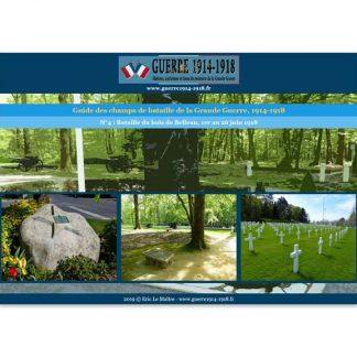 Image de la couverture du guide n°4 - La bataille du bois de Belleau - 1er juin au 26 juin 1918