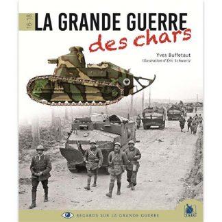 La Grande Guerre des chars, 1916-1918