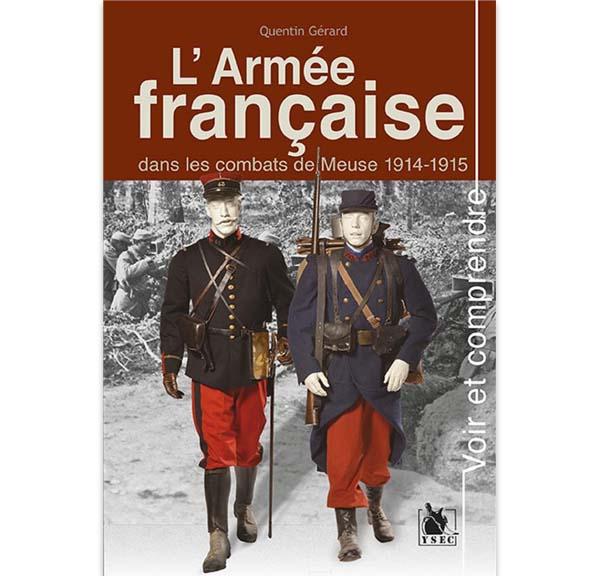 L'armée française dans les combats de Meuse 1914-1915
