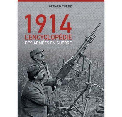 1914 - L'encyclopédie des armées en guerre