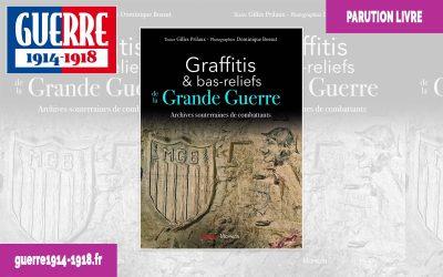 Graffitis et bas-reliefs de la Grande Guerre – Archives souterraines de combattants