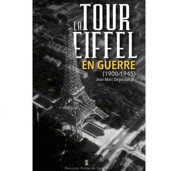 La Tour Eiffel en guerre, 1900-1945