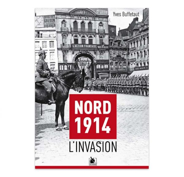 Nord 1914 - L'invasion