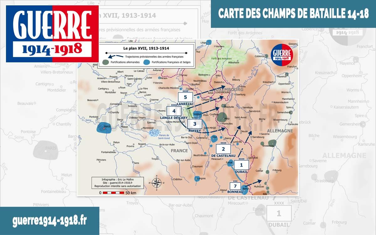 Carte des batailles 14-18 - Le plan XVII, 1913-1914
